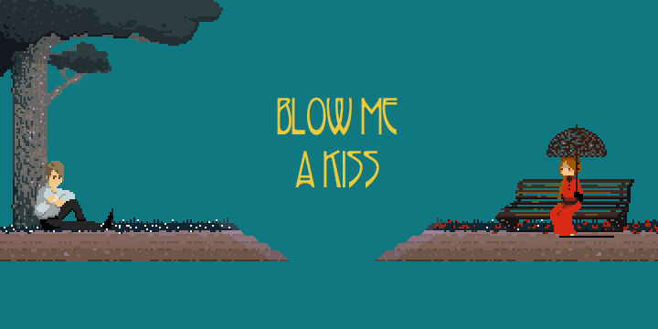 Poetic Games: Blow Me A Kiss